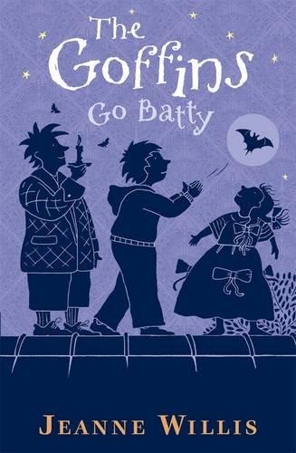 The Goffins Go Batty by Jeanne Willis