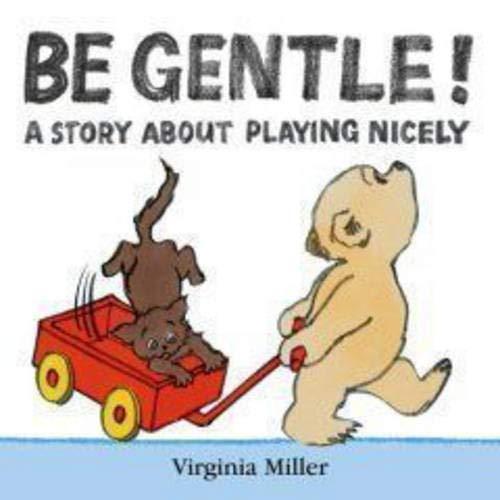 Be Gentle! by Virginia Miller