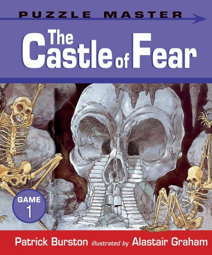 The Castle of Fear (Puzzle Master) By Patrick Burston