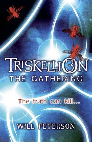 Triskellion 3: The Gathering By Will Peterson