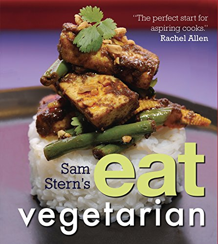 Sam Stern's Eat Vegetarian By Sam Stern
