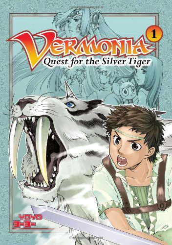 Vermonia: v. 1: Quest for the Silver Tiger by