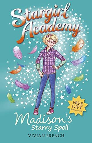 Stargirl Academy 2: Madison's Starry Spell By Vivian French