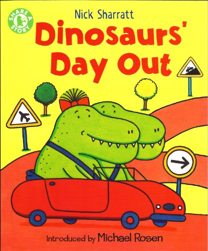 Dinosaurs' Day Out by Nick Sharratt