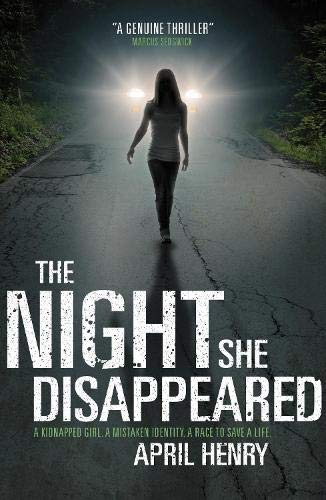 The Night She Disappeared By April Henry