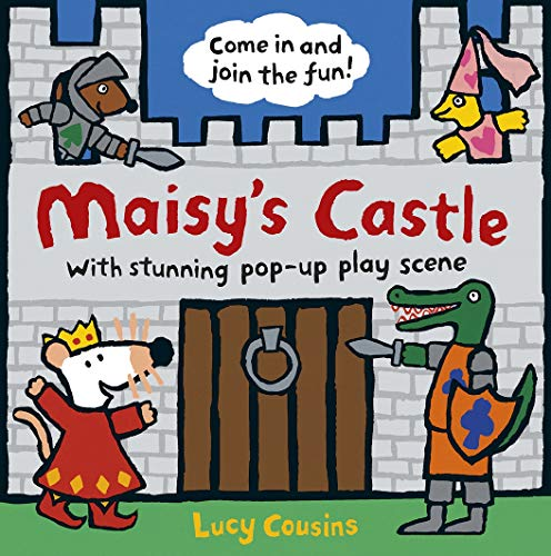 Maisy's Castle By Lucy Cousins