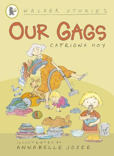 Our Gags By Catriona Hoy