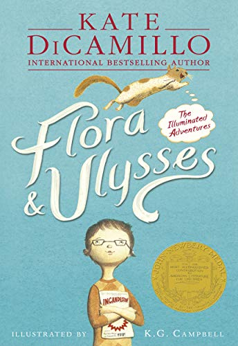 Flora & Ulysses: The Illuminated Adventures by Kate DiCamillo