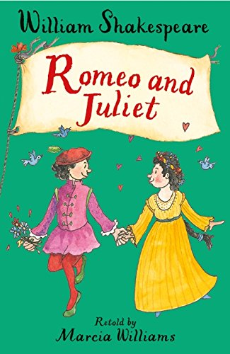 Romeo and Juliet by Marcia Williams