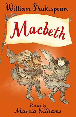 Macbeth (Illustrated Classics) By Marcia Williams