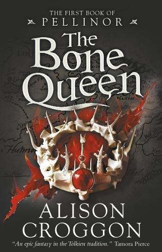 The Bone Queen von Alison Croggon