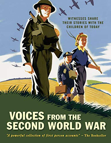 Voices from the Second World War By First News (UK) Limited