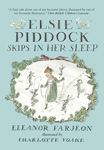 Elsie Piddock Skips in Her Sleep By Charlotte Voake