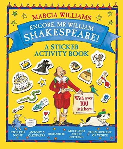 Encore, Mr William Shakespeare! By Marcia Williams