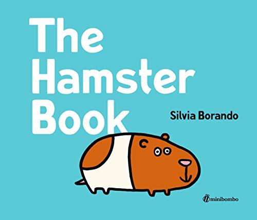 The Hamster Book By Silvia Borando