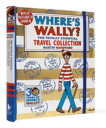 Where's Wally? The Totally Essential Travel Collection von Martin Handford