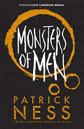 Monsters of Men Monsters of Men By Patrick Ness