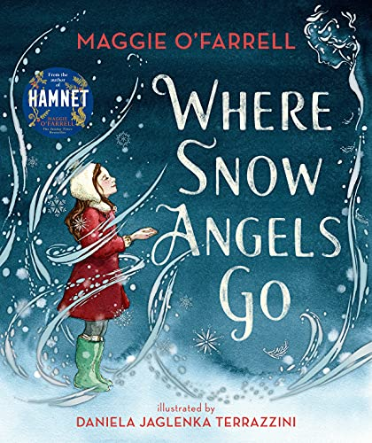 Where Snow Angels Go By Maggie O'Farrell