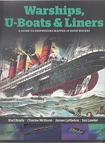 Warships, U-boats and Liners By Karl Brady
