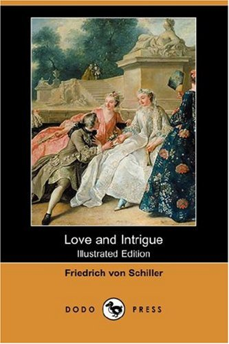 Love and Intrigue By Friedrich Schiller