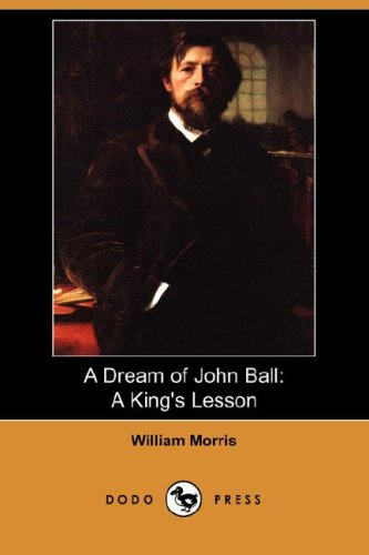 A Dream of John Ball By William Morris, MD