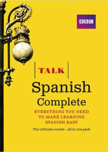 Talk Spanish Complete (Book/CD Pack): Everything you need to make learning Spanish easy by Almudena Sanchez