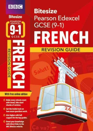 BBC Bitesize Edexcel GCSE (9-1) French Revision Guide (home learning, 2021 assessments and 2022 exams) By Liz Fotheringham
