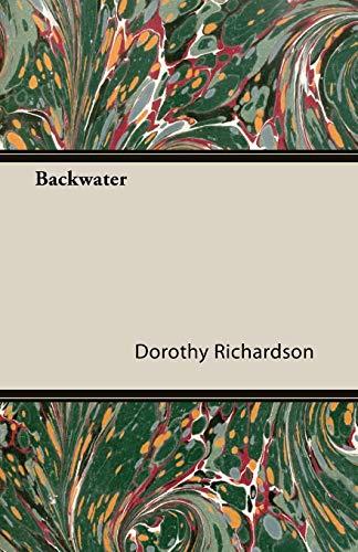Backwater By Dorothy Richardson