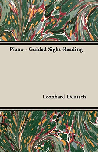 Piano - Guided Sight-Reading By Leonhard Deutsch