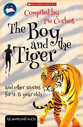 Storyteller: The Boy and the tiger and other stories for 9 to 11 year olds Illustrated by Ray Burrows
