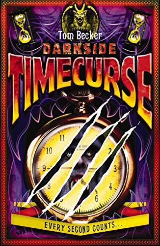Darkside: #4 Timecurse By Tom Becker