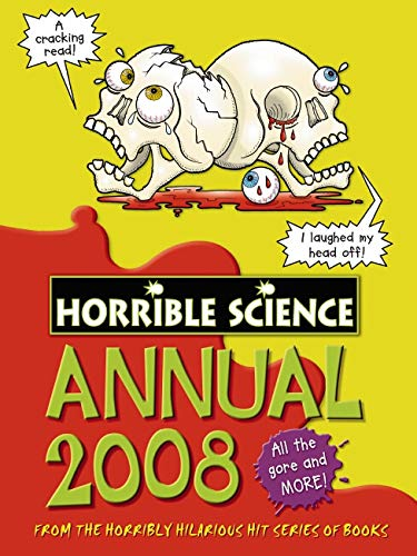Horrible Science Annual 2008 By Nick Arnold