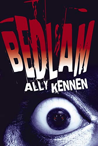 Bedlam By Ally Kennen