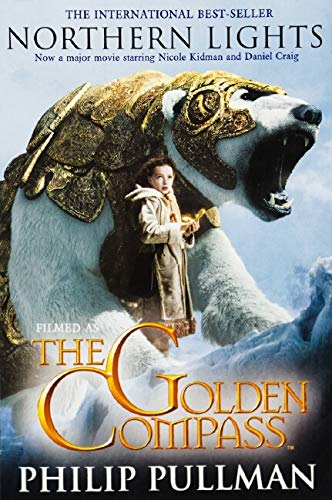 Northern Lights Filmed as The Golden Compass by Philip Pullman