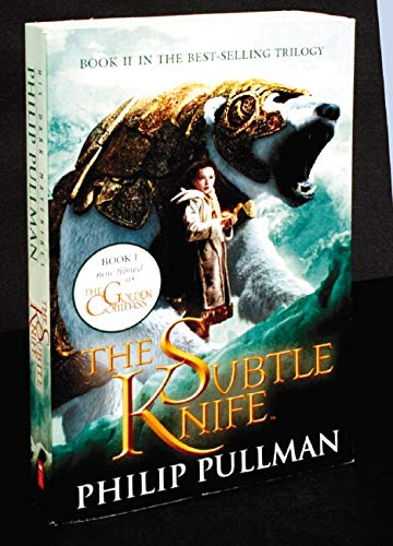 The Subtle Knife (His Dark Materials) By Philip Pullman