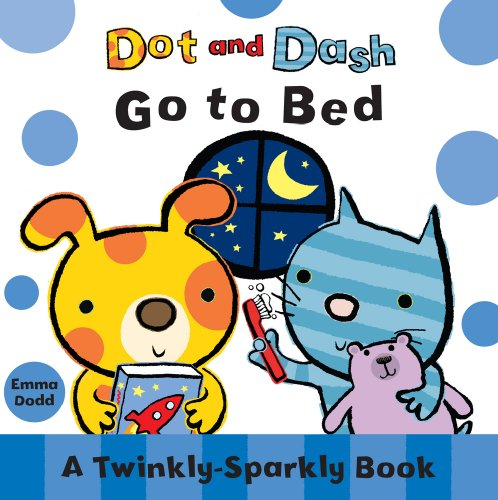 Dot and Dash Bedtime By Emma Dodd