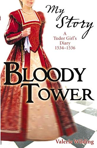 The Bloody Tower By Valerie Wilding