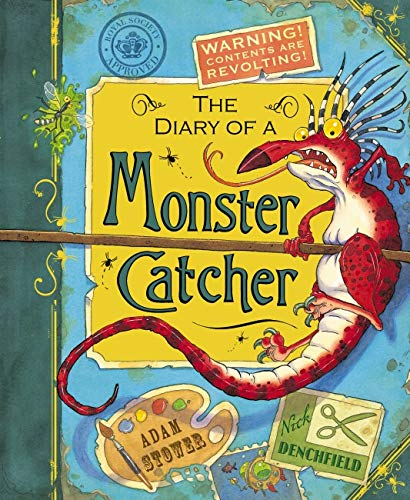 Monster Catcher's Diary By Adam Stower
