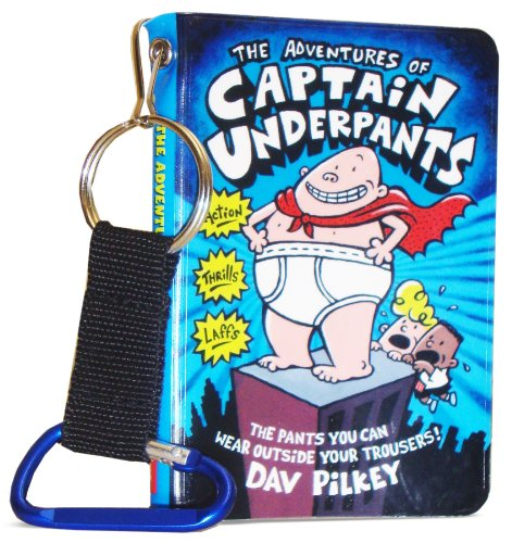 """The Adventures of """"Captain Underpants"""" By Dav Pilkey"""