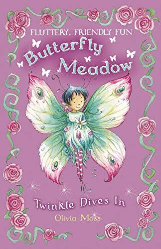 Butterfly Meadow: #2 Twinkle Dives In By Olivia Moss