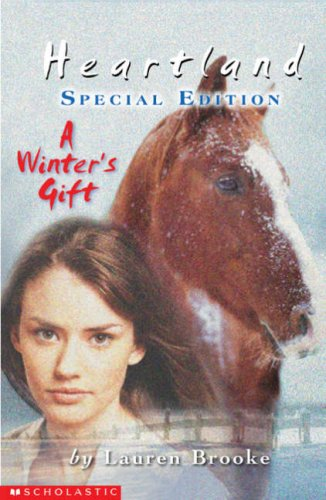 Heartland Special: A Winter's Gift By Lauren Brooke
