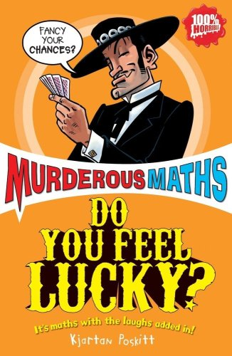 Do You Feel Lucky? by Kjartan Poskitt