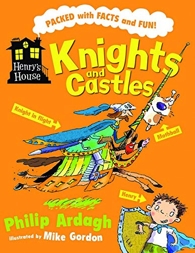 Knights and Castles by Philip Ardagh
