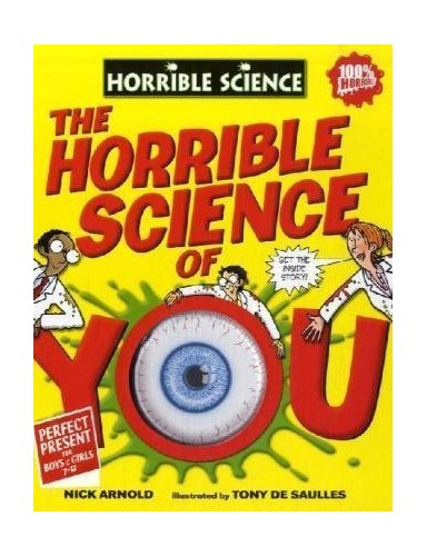 The Horrible Science of You by Nick Arnold