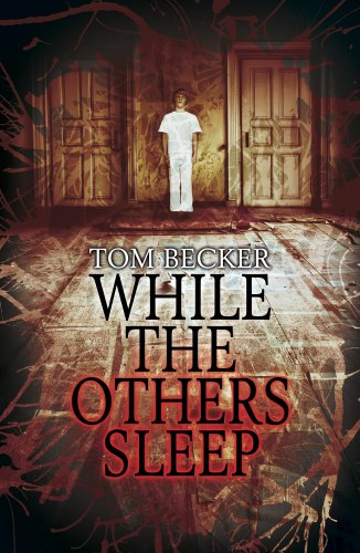 While the Others Sleep by Tom Becker