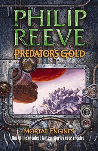 PREDATORS GOLD #2 By Philip Reeve