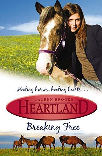 BREAKING FREE HLAND#3 By Lauren Brooke