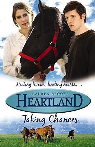 Heartland #4: Taking Chances By Lauren Brooke