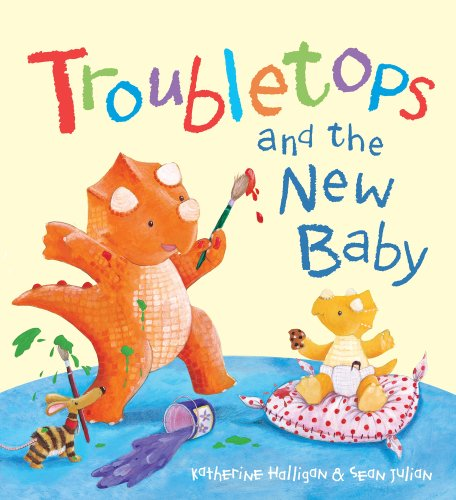 Troubletops and The New Baby By Katherine Halligan