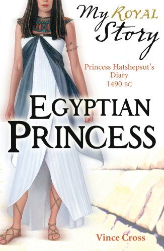 My Royal Story: Egyptian Princess By Vince Cross